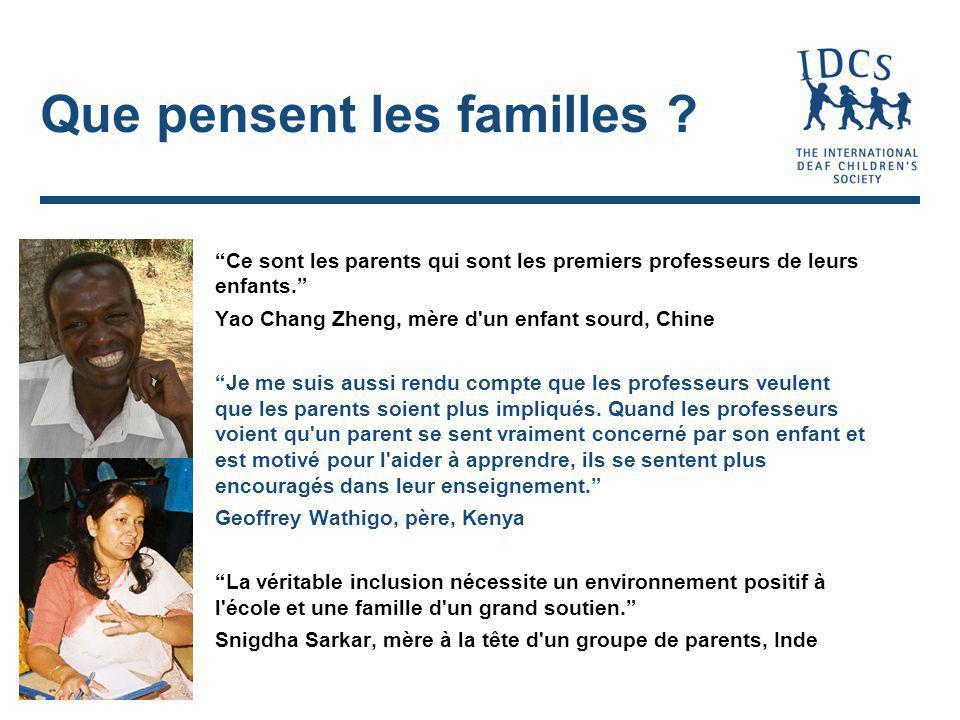 Que pensent les familles . Ce sont les parents qui sont les premiers professeurs de leurs enfants.