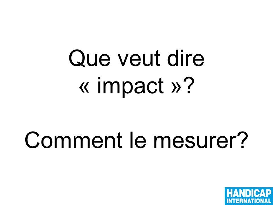 Que veut dire « impact » Comment le mesurer