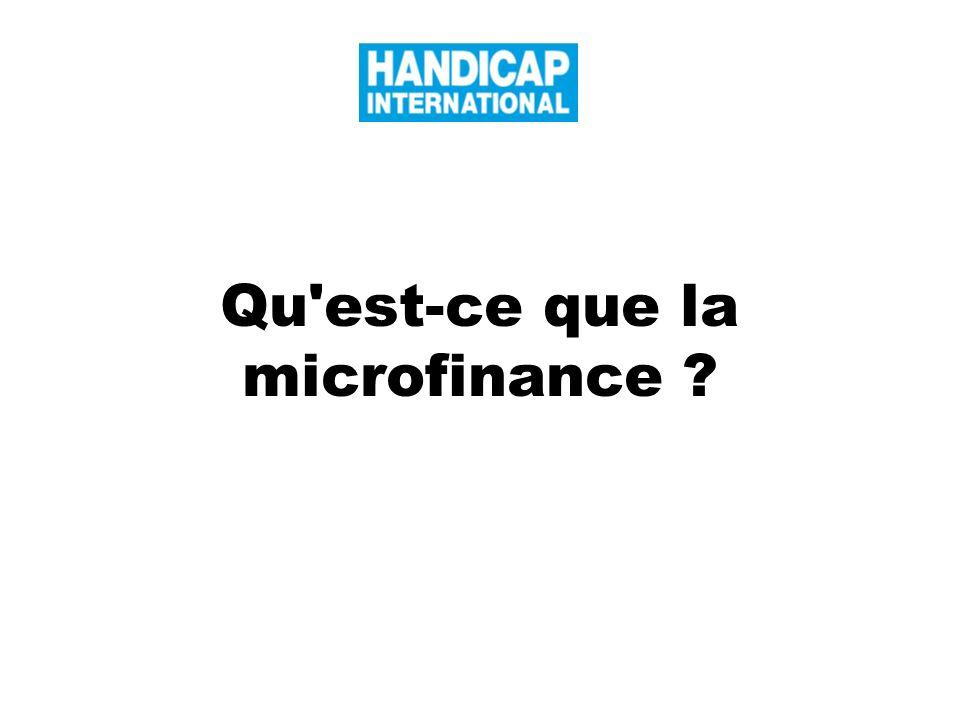 Qu'est-ce que la microfinance ?