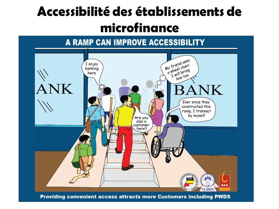 Accessibilité des établissements de microfinance