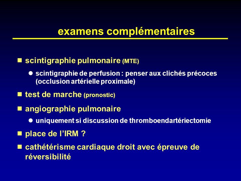 examens complémentaires scintigraphie pulmonaire (MTE) scintigraphie de perfusion : penser aux clichés précoces (occlusion artérielle proximale) test