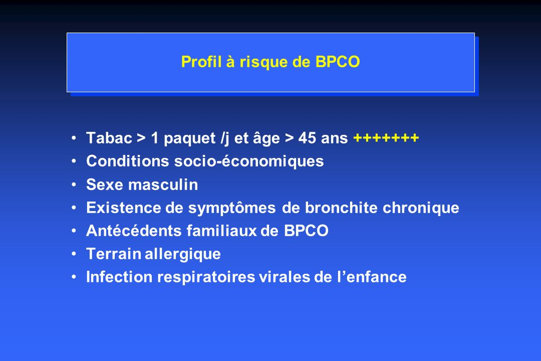 Dépistage de la BPCO Rapport VEMS/CVF < 70% = obstruction bronchique Rapport VEMS/VEM6 = alternative Confirmation nécessaire par EFR complète
