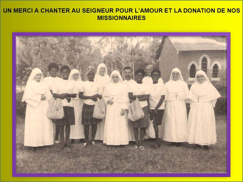 UN MERCI A CHANTER AU SEIGNEUR POUR LAMOUR ET LA DONATION DE NOS MISSIONNAIRES
