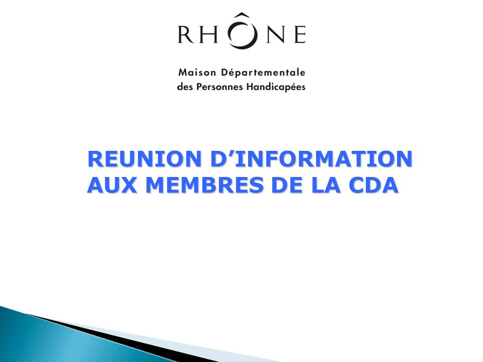 REUNION DINFORMATION AUX MEMBRES DE LA CDA