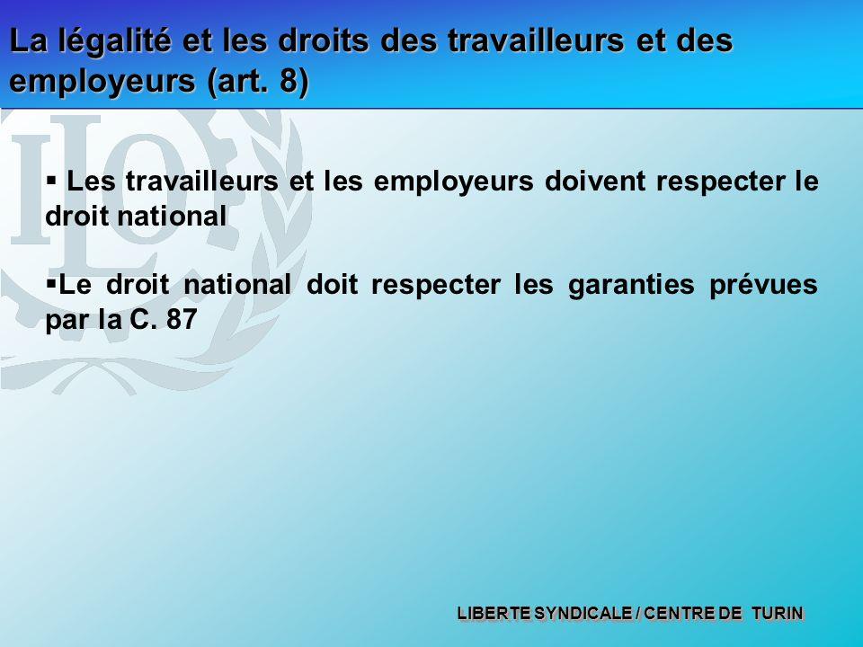 LIBERTE SYNDICALE / CENTRE DE TURIN La légalité et les droits des travailleurs et des employeurs (art.