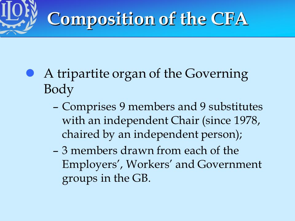 Composition of the CFA lA tripartite organ of the Governing Body –Comprises 9 members and 9 substitutes with an independent Chair (since 1978, chaired