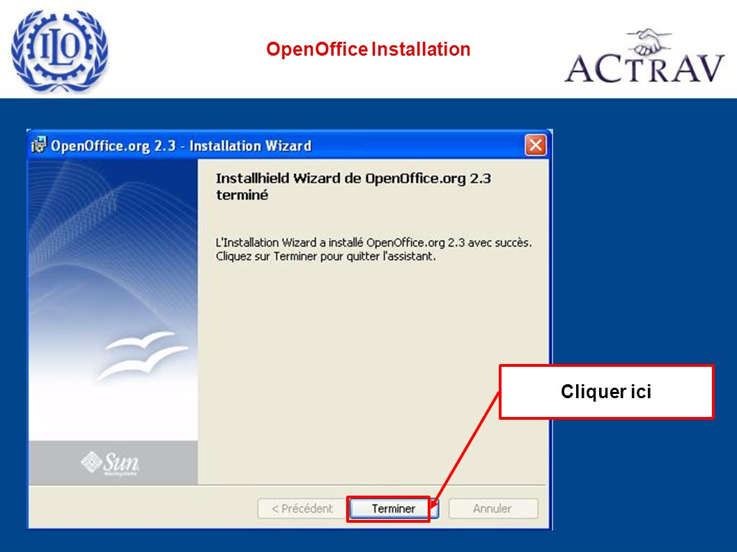 Cliquer ici OpenOffice Installation