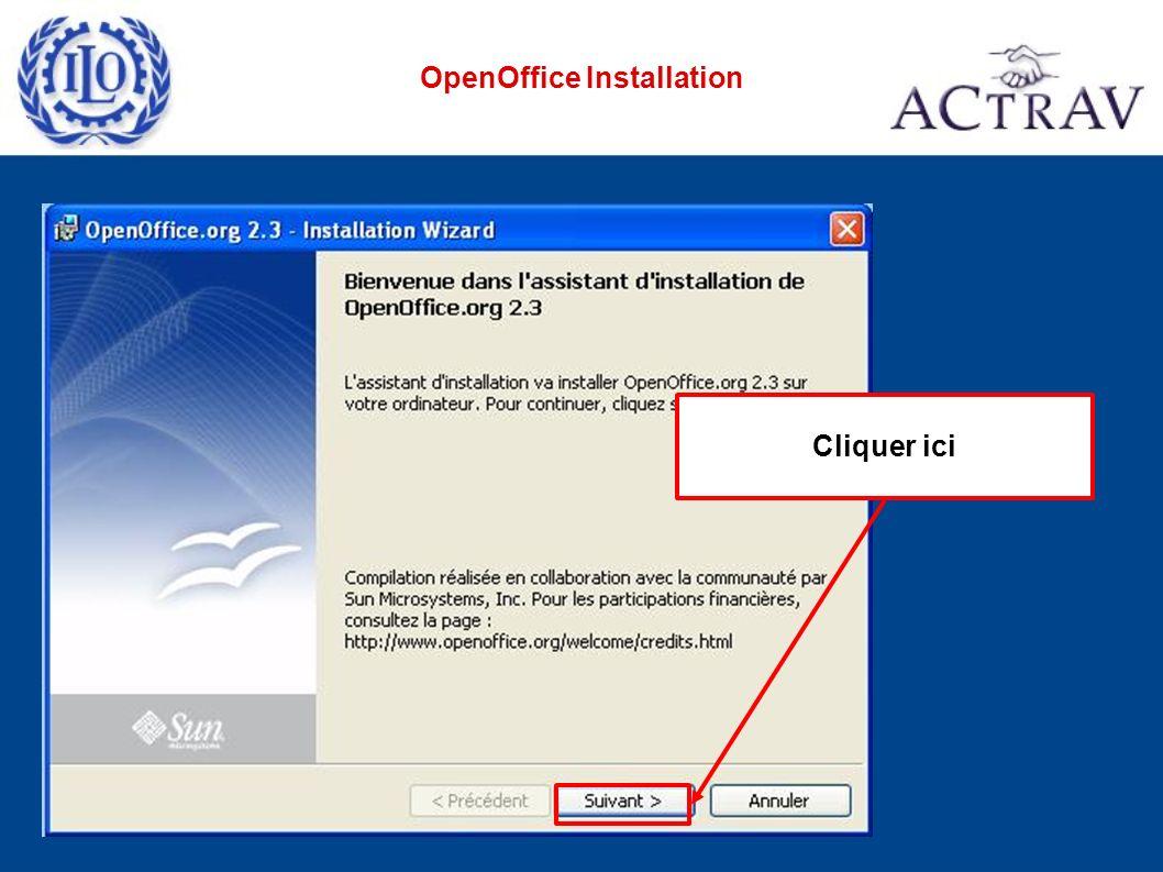 2. Cliquer ici 1. Choisir cette option OpenOffice Installation