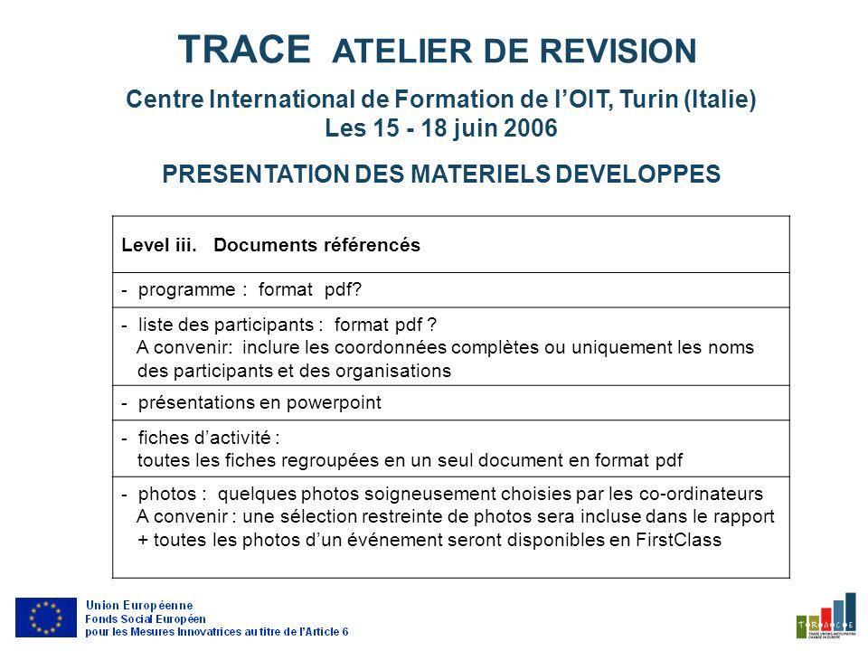 Exemple : Lien vers la page teste dune Action Clé : http://www.traceproject.org/index2.php.