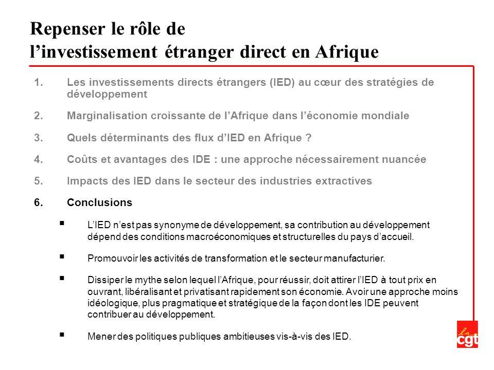 1.Les investissements directs étrangers (IED) au cœur des stratégies de développement 2.Marginalisation croissante de lAfrique dans léconomie mondiale 3.Quels déterminants des flux dIED en Afrique .