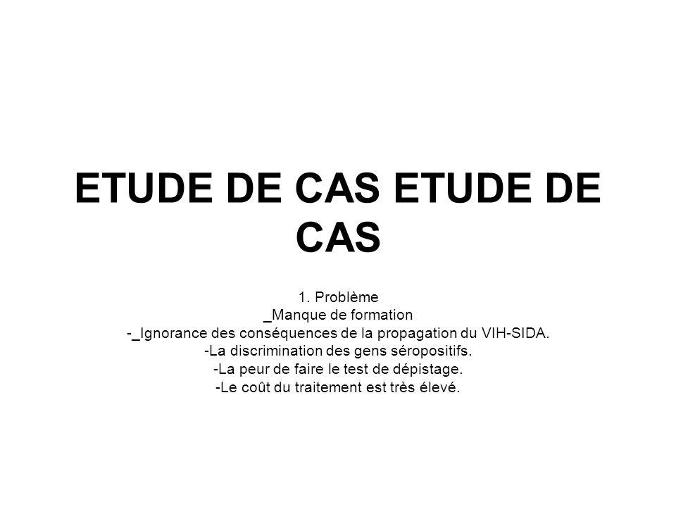 ETUDE DE CAS 1.