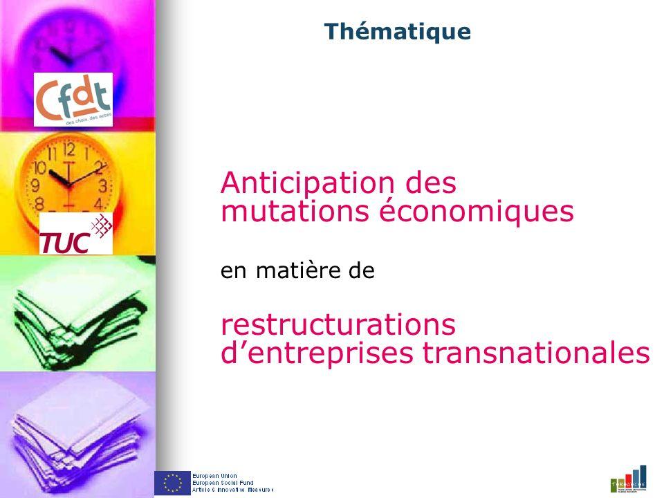 Anticipation des mutations économiques en matière de restructurations dentreprises transnationales Thématique