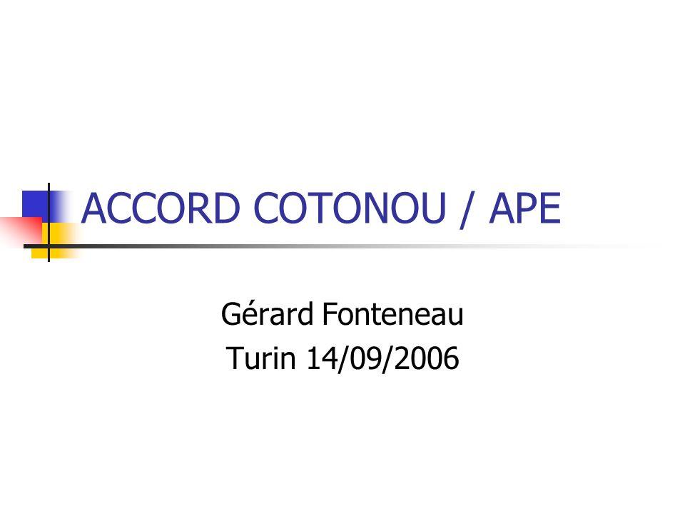 Un des canaux de pénétration de la mondialisation en Afrique passe par les relations entre lUnion Européenne et les États ACP depuis 1974 (Accords successifs de Yaoundé, Conventions de Lomé et maintenant Cotonou).
