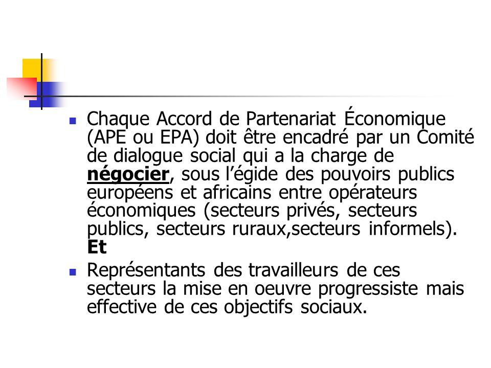 Un accord cadre est en voie de négociation avec la Commission Européenne et le secrétariat des ACP.