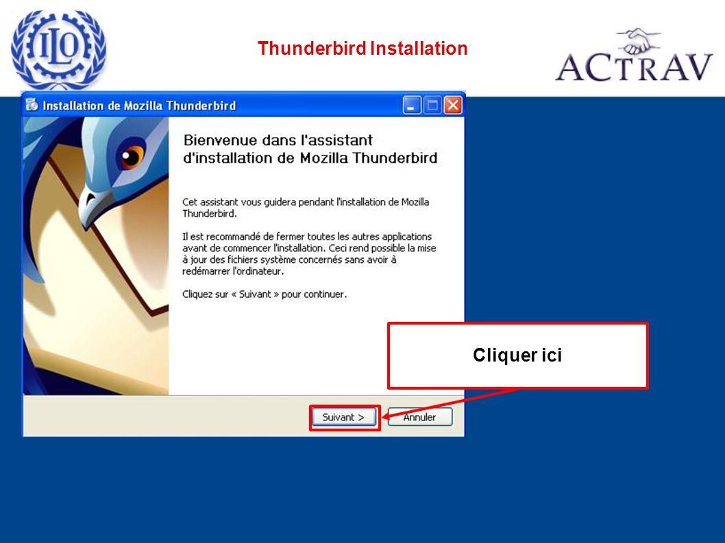 Thunderbird Installation Cliquer ici