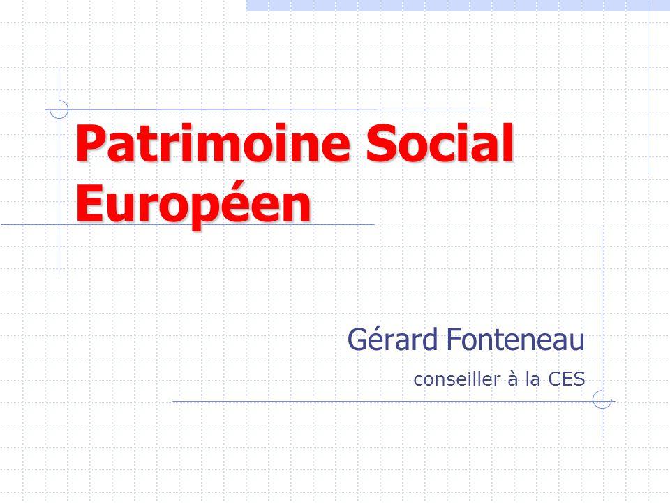 Patrimoine Social Européen Gérard Fonteneau conseiller à la CES