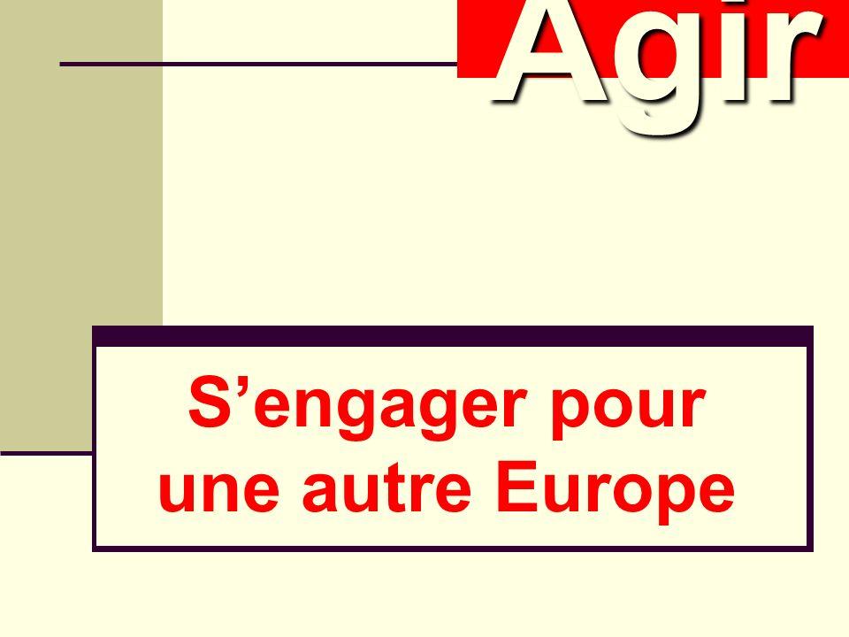 Sengager pour une autre Europe AgirAgir