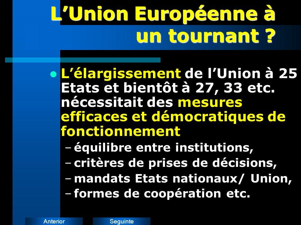 SeguinteAnterior LUnion Européenne à un tournant .