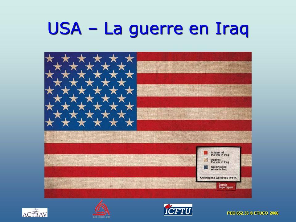 PED 652.33 © ETUCO 2006 USA – La guerre en Iraq