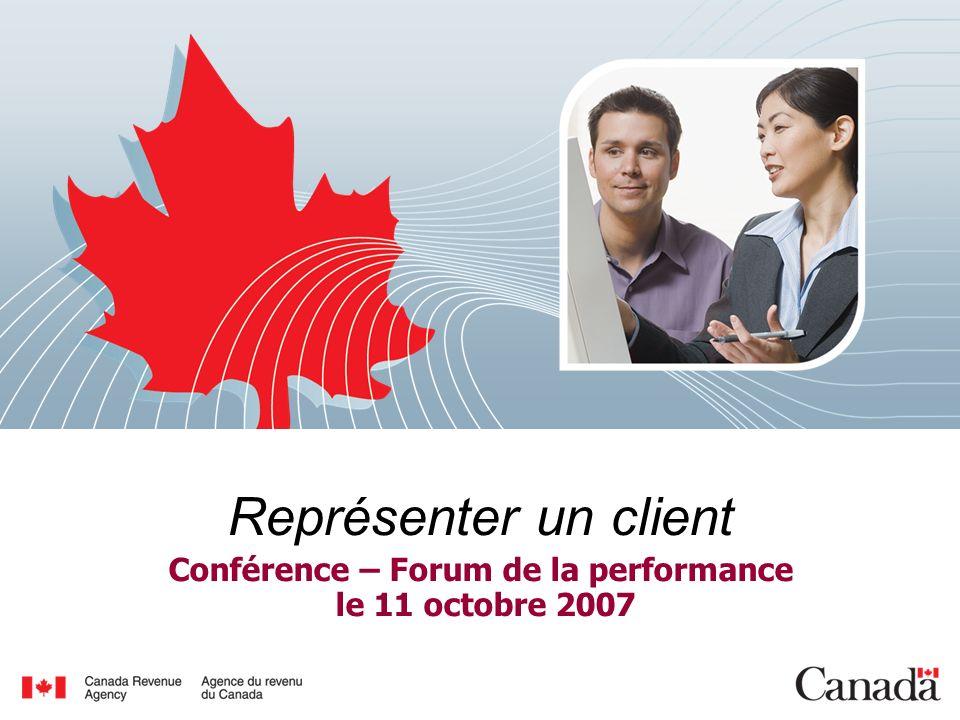 Représenter un client Conférence – Forum de la performance le 11 octobre 2007