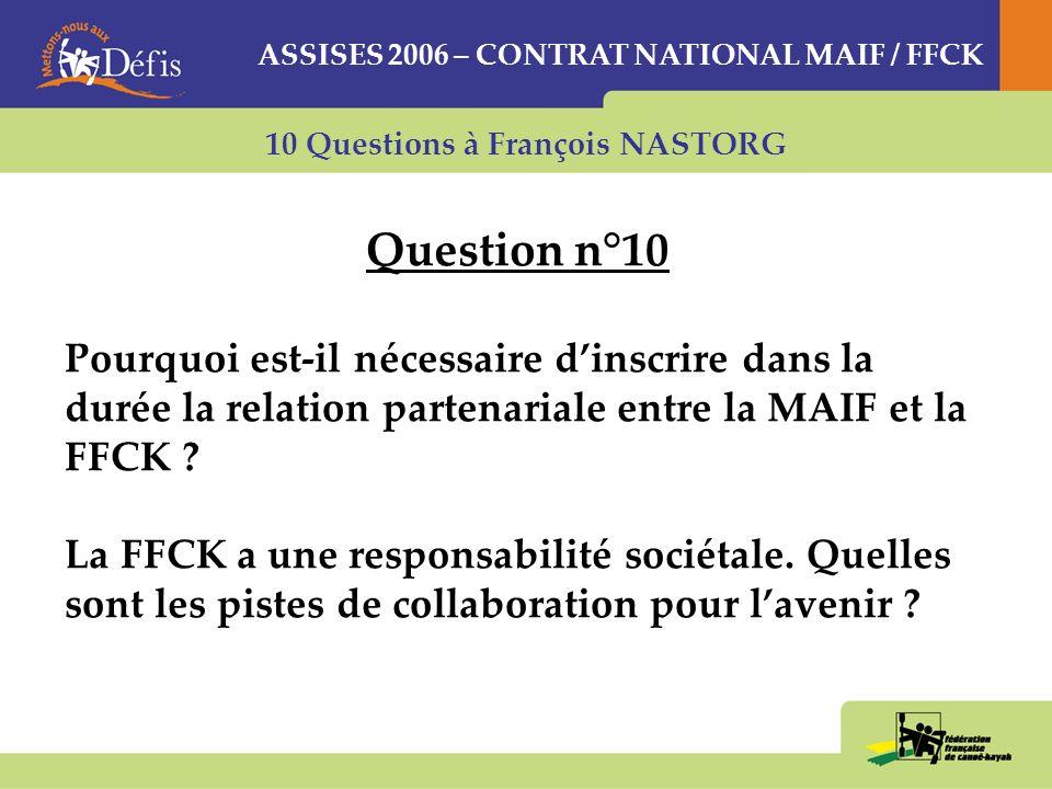 10 Questions à François NASTORG Question n°9 Le CNPU a été mis en place suite à une tragique série daccidents. Quelle importance accordez- vous aux tr