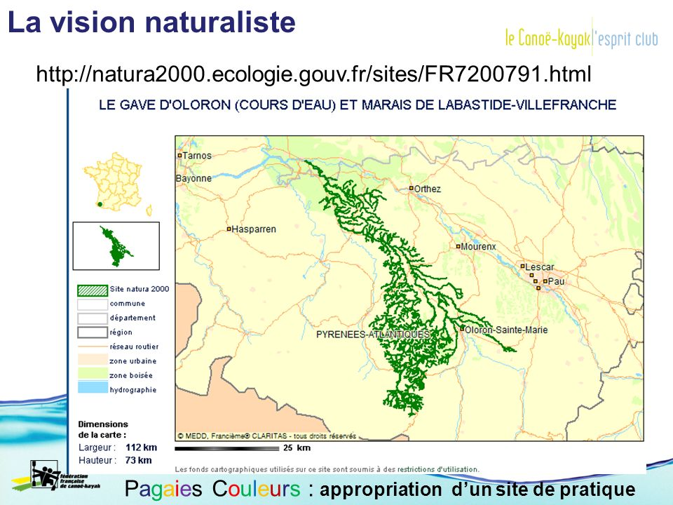 La vision naturaliste Pagaies Couleurs : appropriation dun site de pratique http://natura2000.ecologie.gouv.fr/sites/FR7200791.html