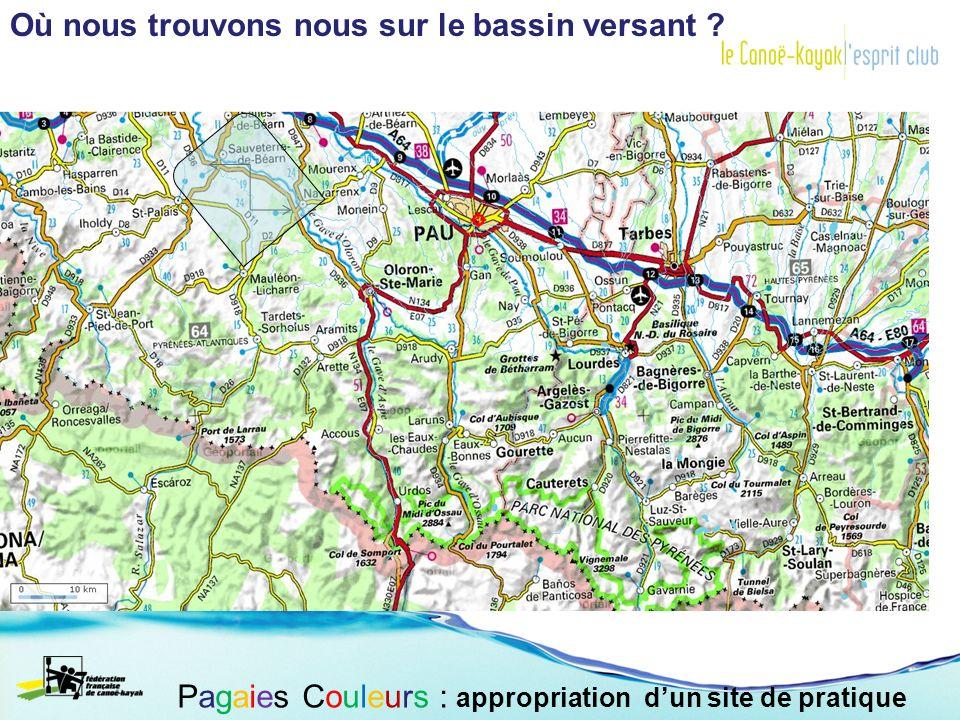 Le bassin du Gave dOloron Sainte-Marie: Pagaies Couleurs : appropriation dun site de pratique