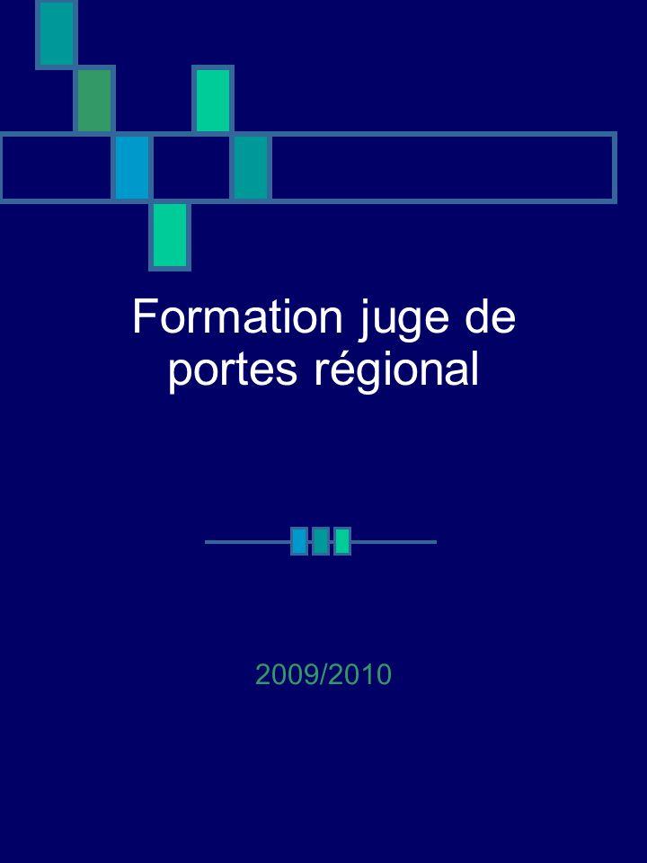 Formation juge de portes régional 2009/2010