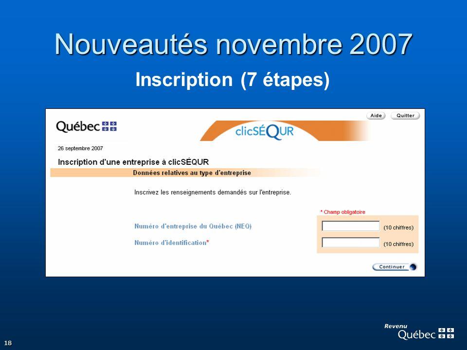 18 Nouveautés novembre 2007 Inscription (7 étapes)