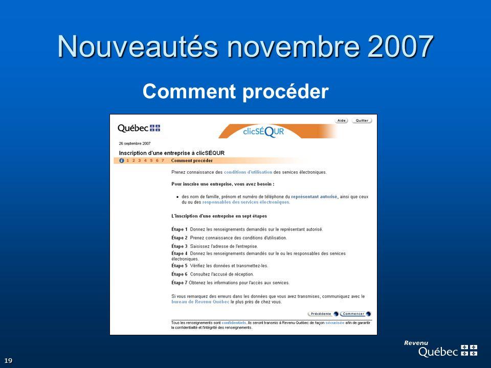 19 Nouveautés novembre 2007 Comment procéder