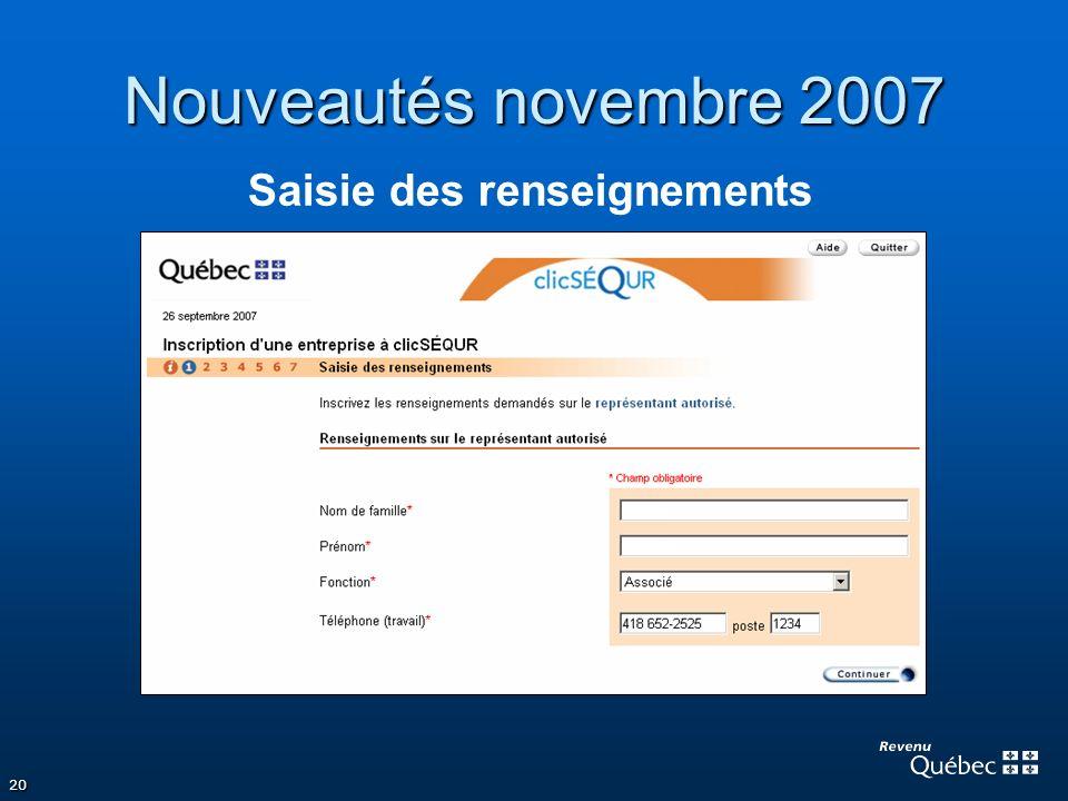 20 Nouveautés novembre 2007 Saisie des renseignements