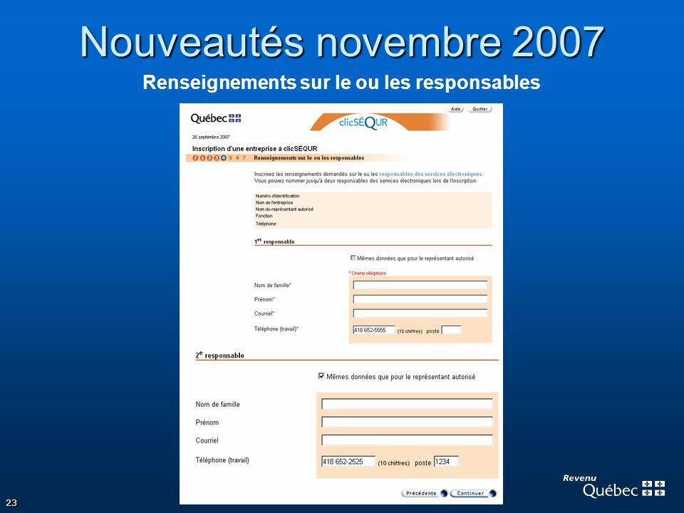23 Nouveautés novembre 2007 Renseignements sur le ou les responsables