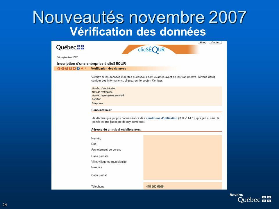 24 Nouveautés novembre 2007 Vérification des données