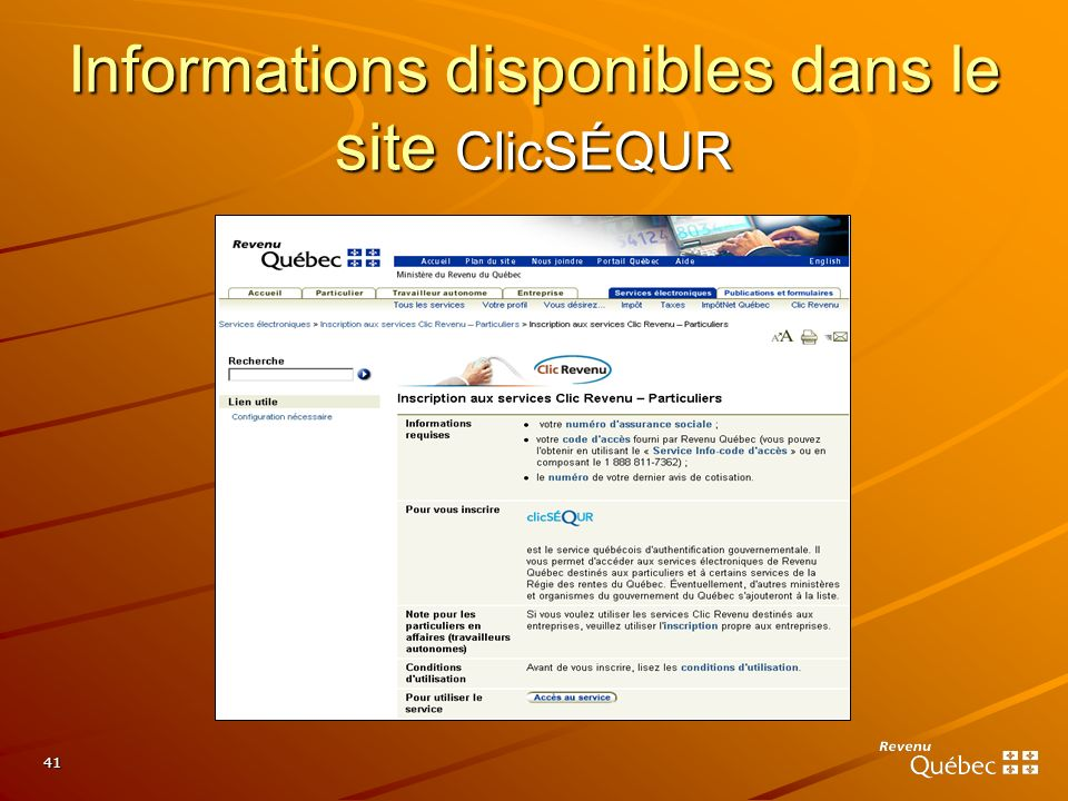 41 Informations disponibles dans le site ClicSÉQUR
