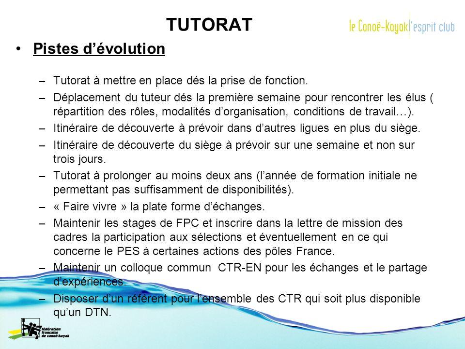 TUTORAT Pistes dévolution –Tutorat à mettre en place dés la prise de fonction. –Déplacement du tuteur dés la première semaine pour rencontrer les élus