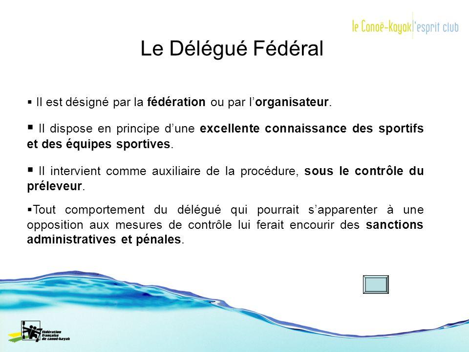 Le Délégué Fédéral Il est désigné par la fédération ou par lorganisateur. Il dispose en principe dune excellente connaissance des sportifs et des équi