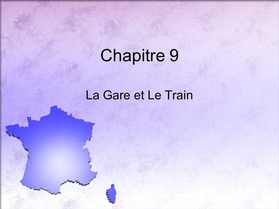 Chapitre 9 La Gare et Le Train