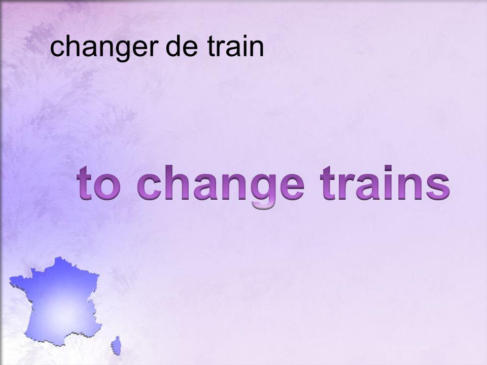 changer de train