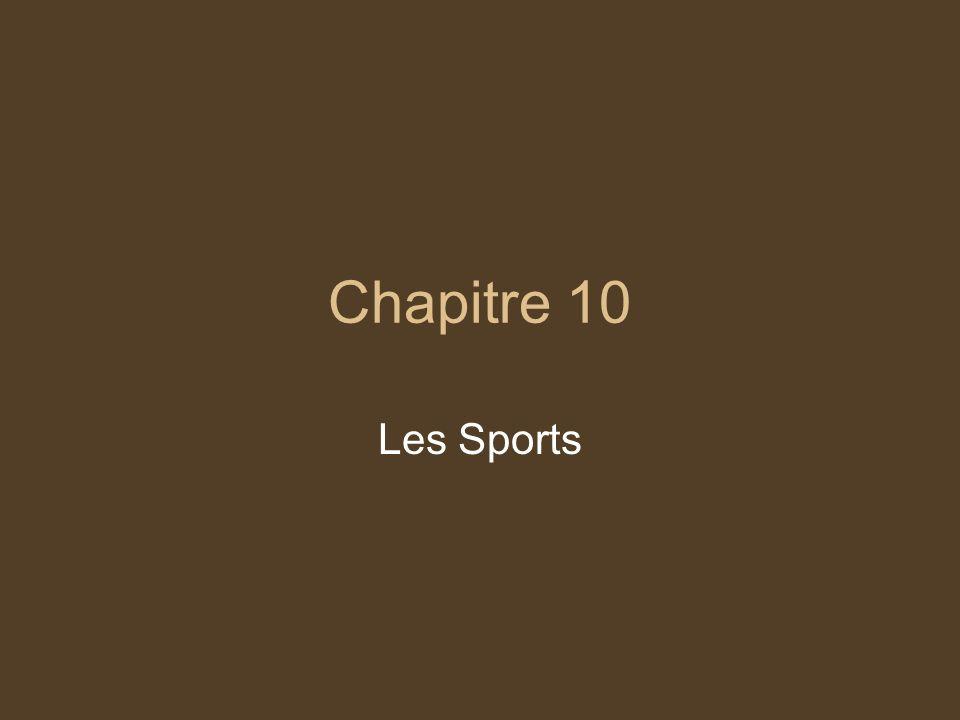 Chapitre 10 Les Sports