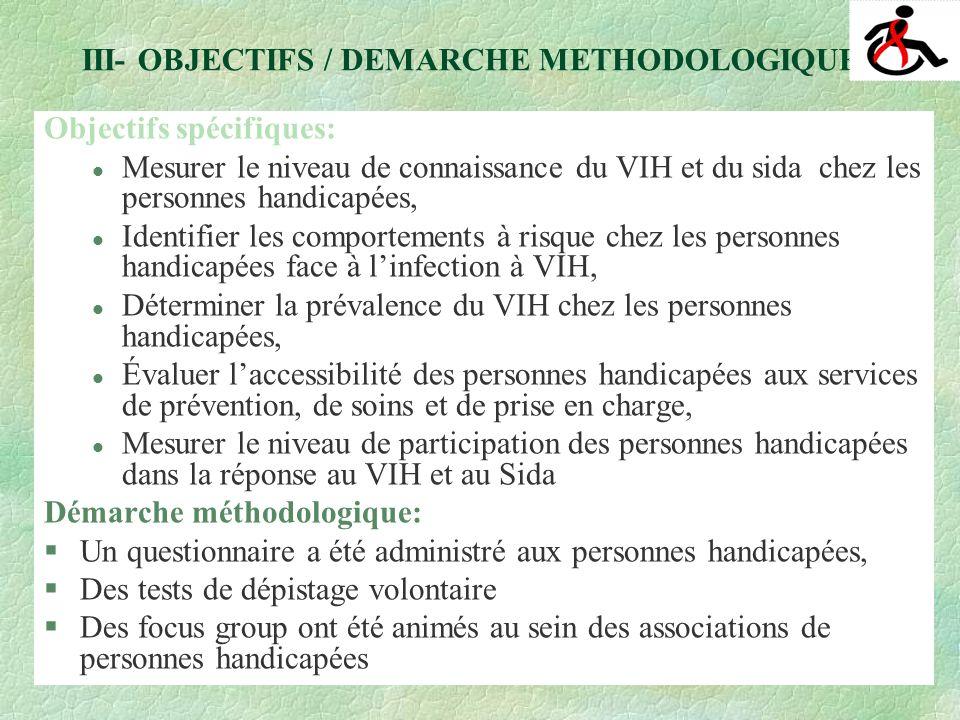 Profil des enquêtées Répartition par sexe Répartition par type de handicap V- PRINCIPAUX RESULTATS DU MALI