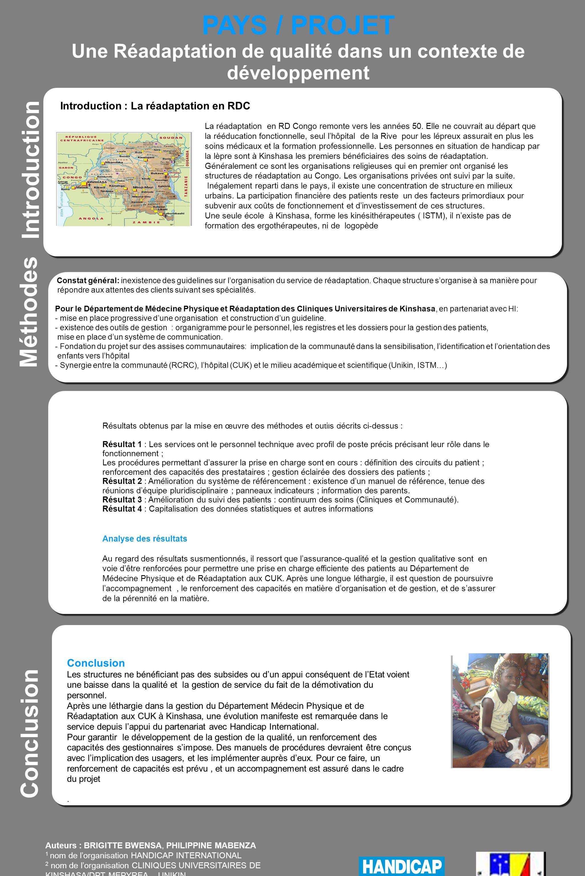 PAYS / PROJET Une Réadaptation de qualité dans un contexte de développement Introduction Titre La réadaptation en RD Congo remonte vers les années 50.
