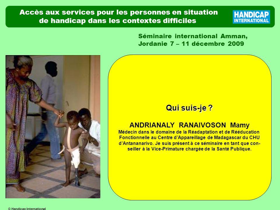 Accès aux services pour les personnes en situation de handicap dans les contextes difficiles Séminaire international Amman, Jordanie 7 – 11 décembre 2