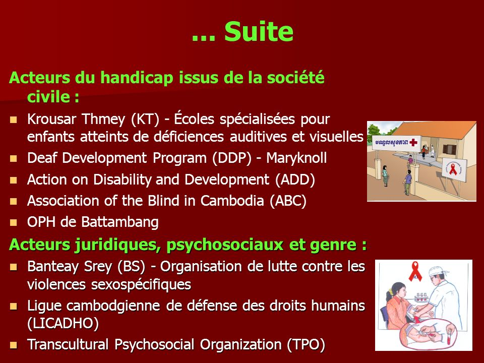 ... Suite Acteurs du handicap issus de la société civile : Krousar Thmey (KT) - Écoles spécialisées pour enfants atteints de déficiences auditives et