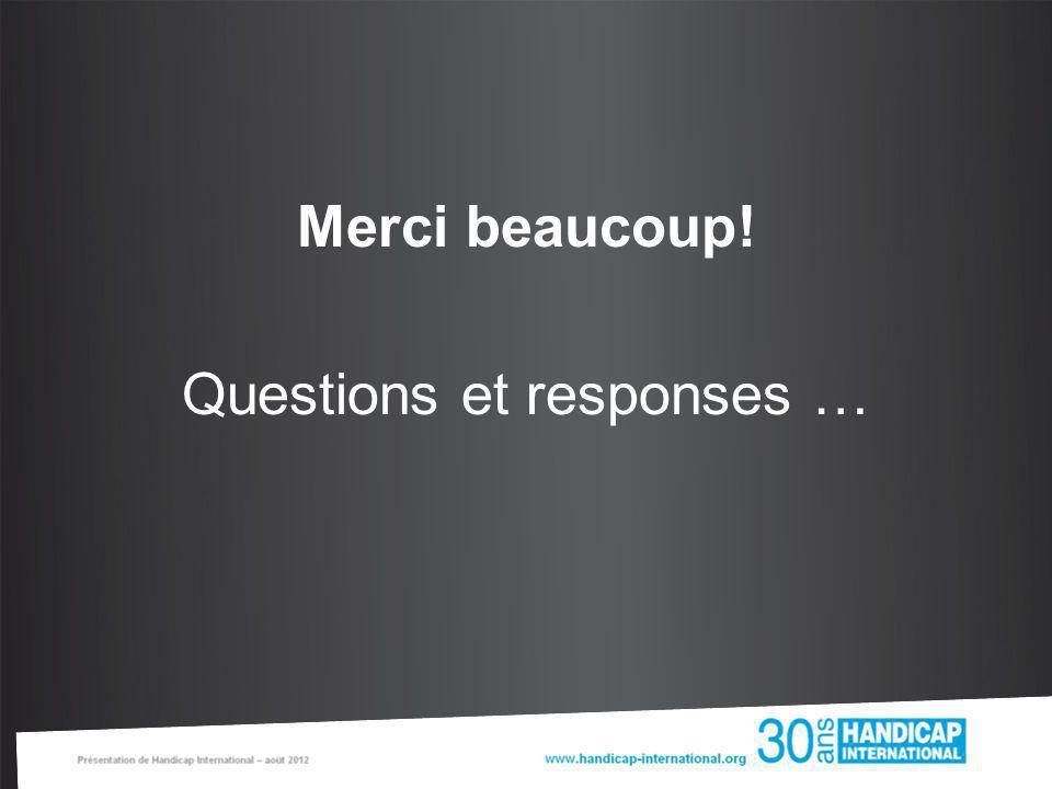 Merci beaucoup! Questions et responses …