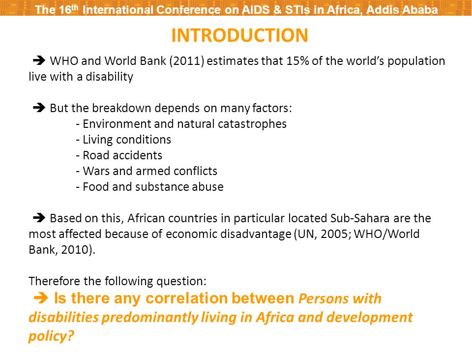 The 16 th International Conference on AIDS & STIs in Africa, Addis Ababa INTRODUCTION…/.