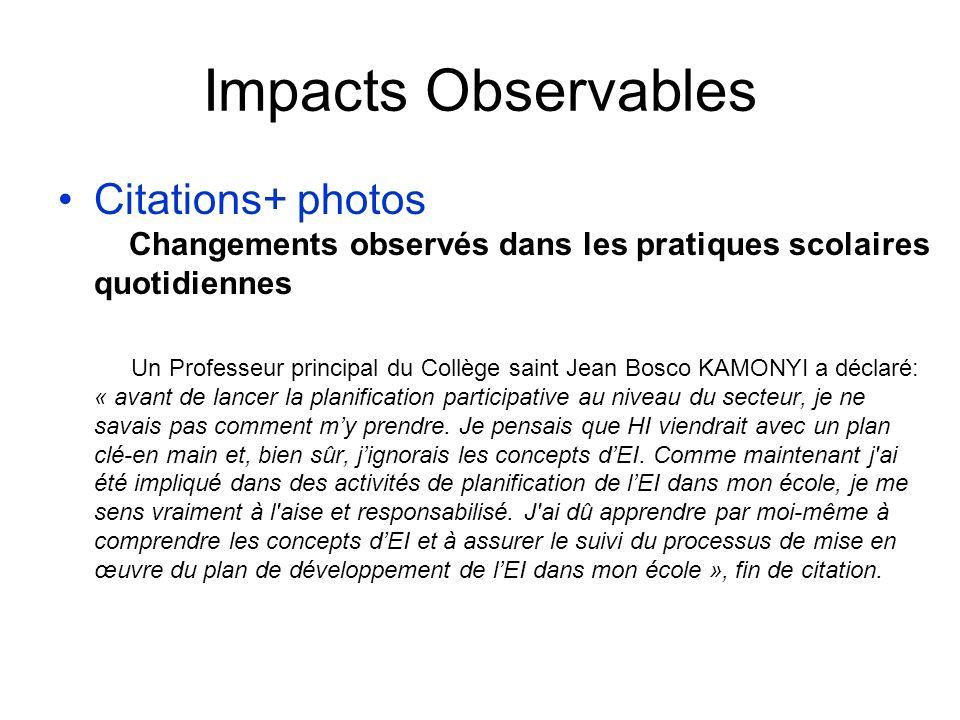 Impacts Observables Citations+ photos Changements observés dans les pratiques scolaires quotidiennes Un Professeur principal du Collège saint Jean Bos