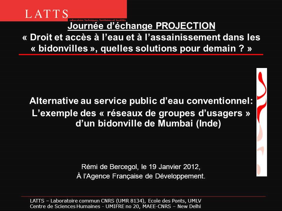 Journée déchange PROJECTION « Droit et accès à leau et à lassainissement dans les « bidonvilles », quelles solutions pour demain ? » Alternative au se