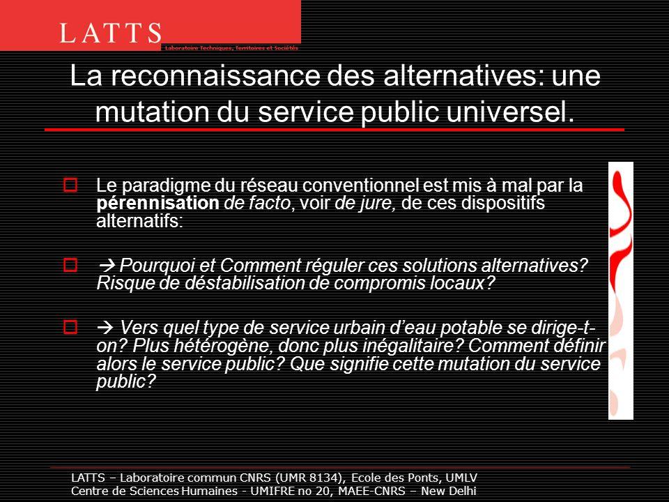 La reconnaissance des alternatives: une mutation du service public universel.