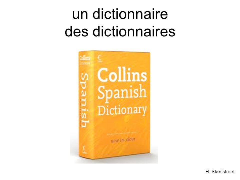 H. Stanistreet un dictionnaire des dictionnaires