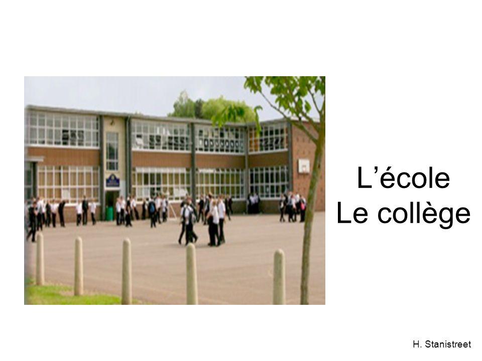 H. Stanistreet Lécole Le collège